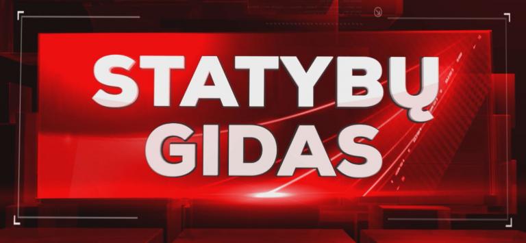 statybu_gidas_laida_tv6